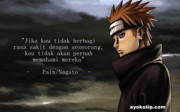 Kata-Kata Pain/Nagato Terlengkap | Kumpulan Kata Bijak Naruto